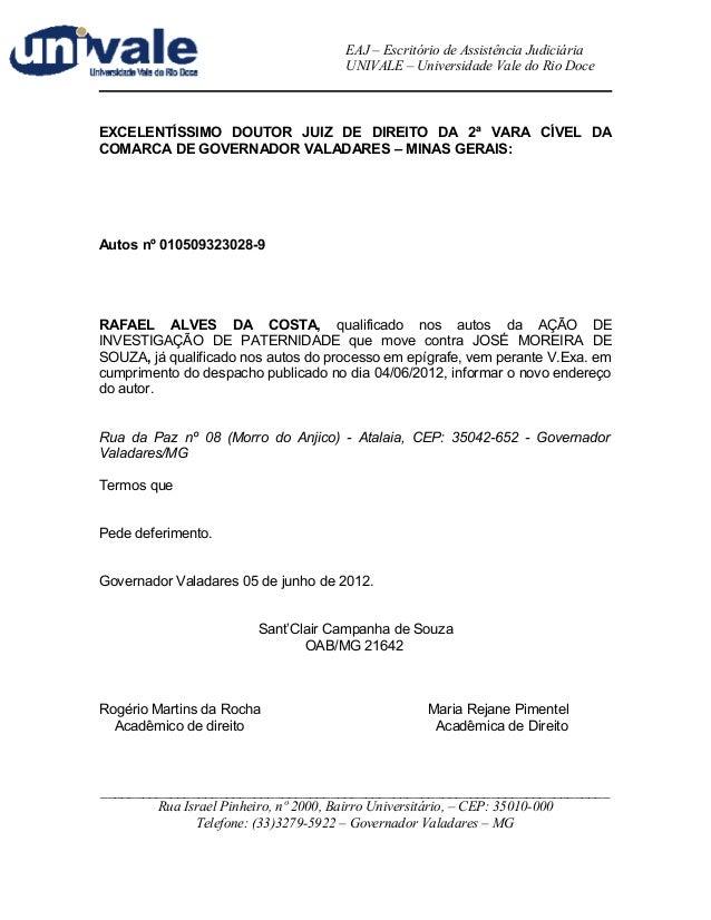 EAJ – Escritório de Assistência Judiciária  UNIVALE – Universidade Vale do Rio Doce  EXCELENTÍSSIMO DOUTOR JUIZ DE DIREITO...