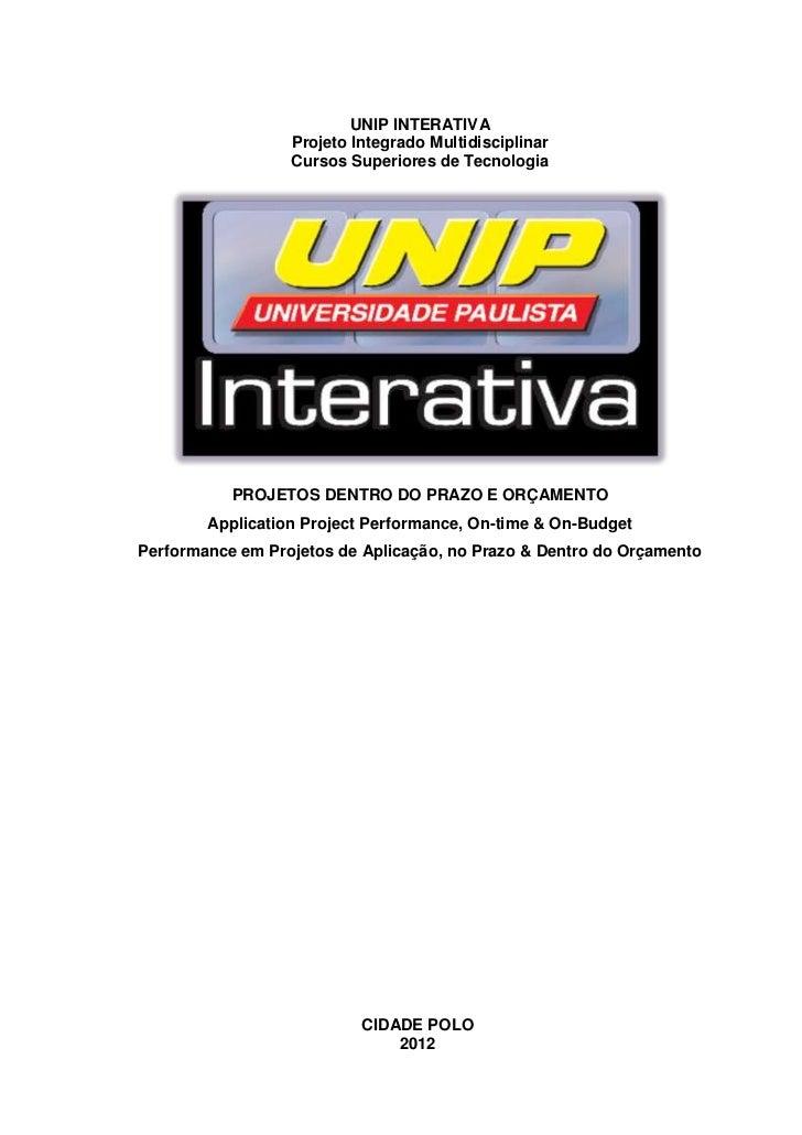 I                          UNIP INTERATIVA                  Projeto Integrado Multidisciplinar                  Cursos Sup...