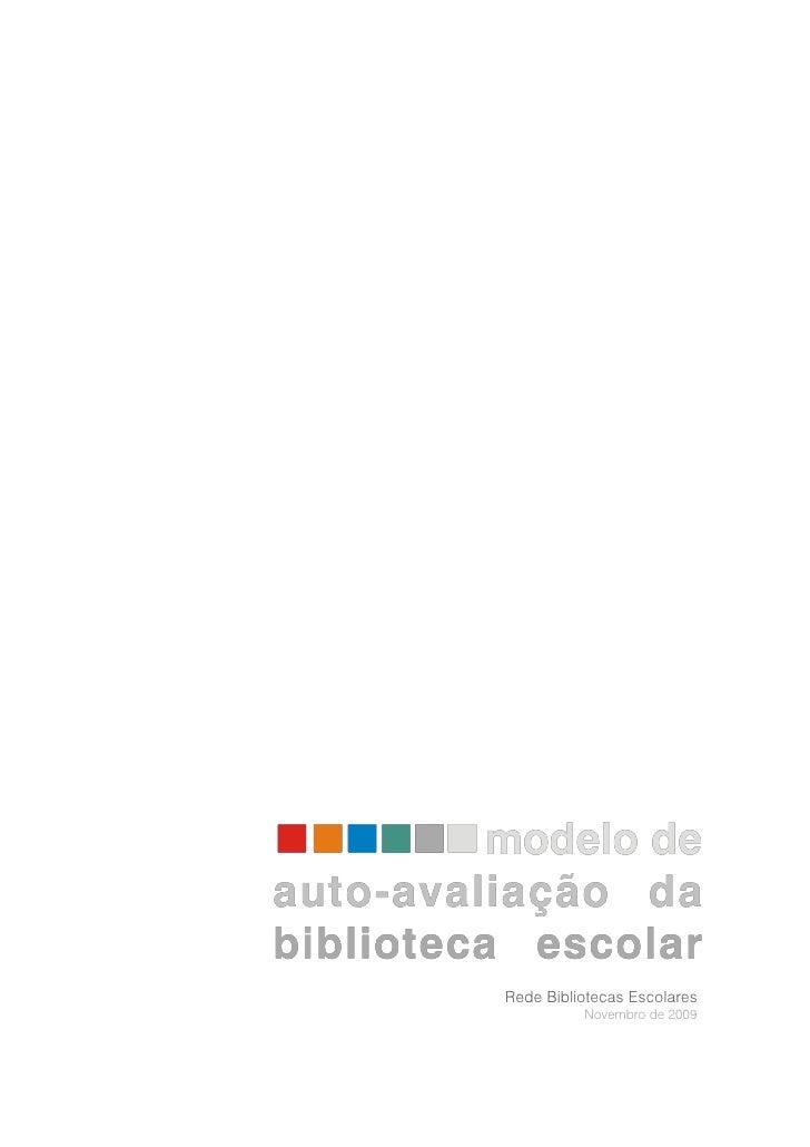 Rede Bibliotecas Escolares           Novembro de 2009
