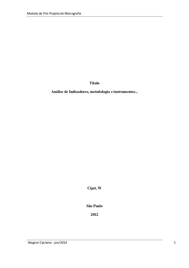 Modelo de Pré-Projeto de Monografia                                       Título               Análise de Indicadores, met...