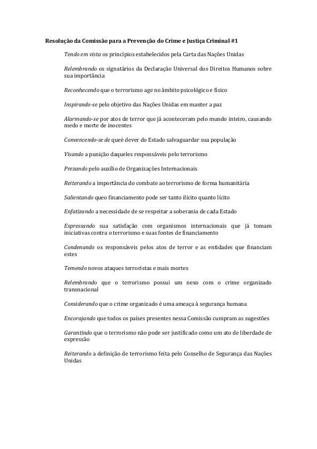 Resolução da Comissão para a Prevenção do Crime e Justiça Criminal #1Tendo em vista os princípios estabelecidos pela Carta...