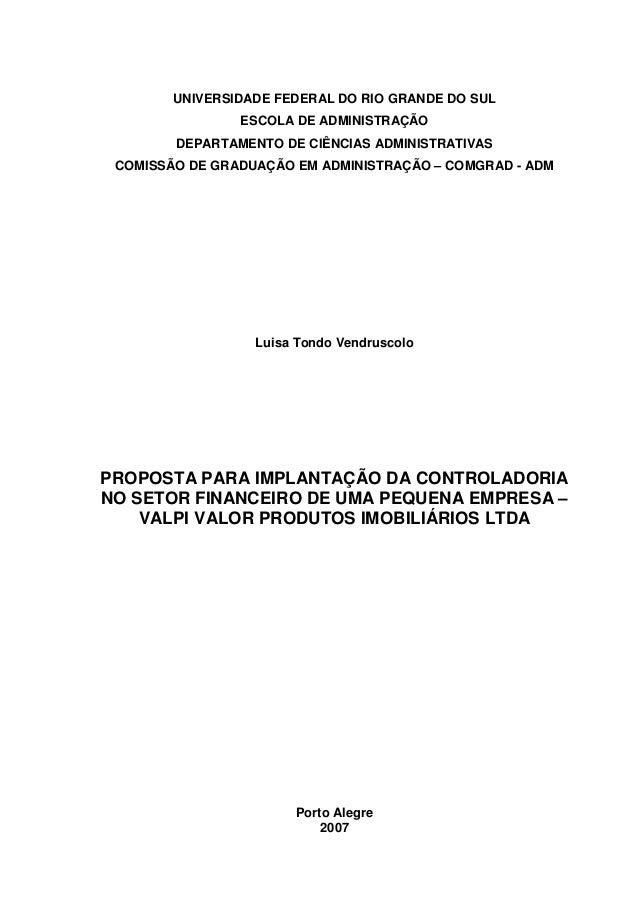 UNIVERSIDADE FEDERAL DO RIO GRANDE DO SUL ESCOLA DE ADMINISTRAÇÃO DEPARTAMENTO DE CIÊNCIAS ADMINISTRATIVAS COMISSÃO DE GRA...