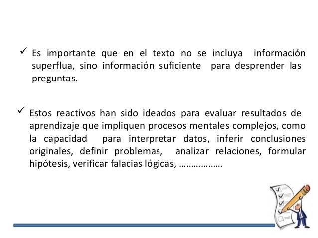  Es importante que en el texto no se incluya información superflua, sino información suficiente para desprender las pregu...