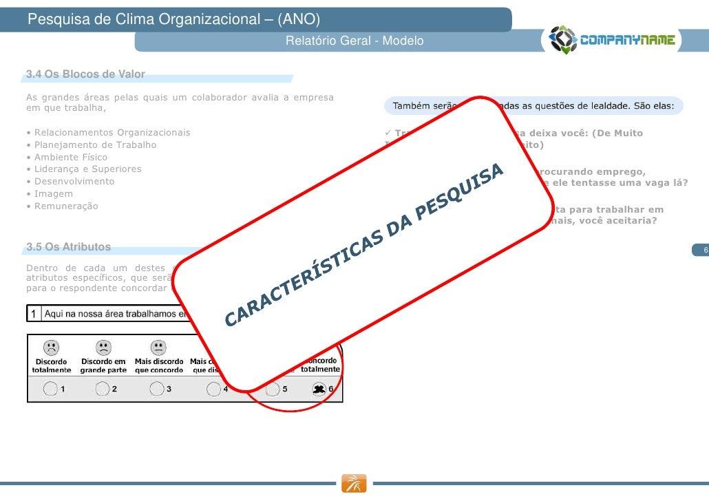 Pesquisa de Clima Organizacional – (ANO)                                                    Relatório Geral - Modelo3.4 Os...