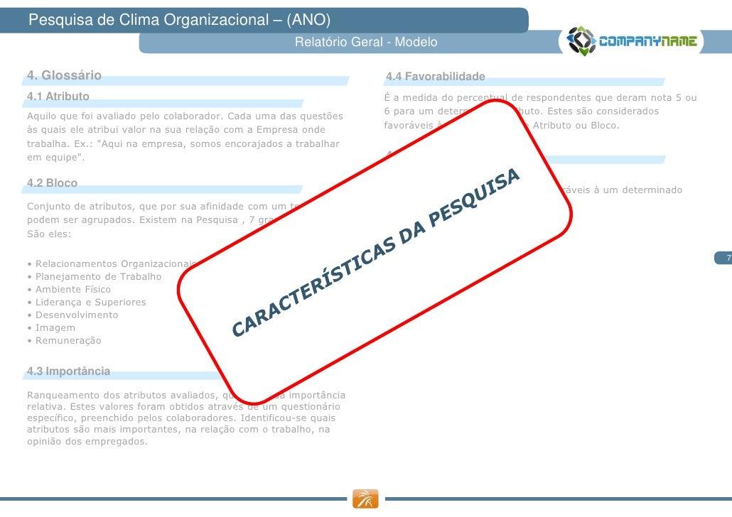 Pesquisa de Clima Organizacional – (ANO)                                                     Relatório Geral - Modelo4. Gl...