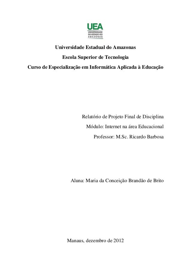 Universidade Estadual do Amazonas              Escola Superior de TecnologiaCurso de Especialização em Informática Aplicad...