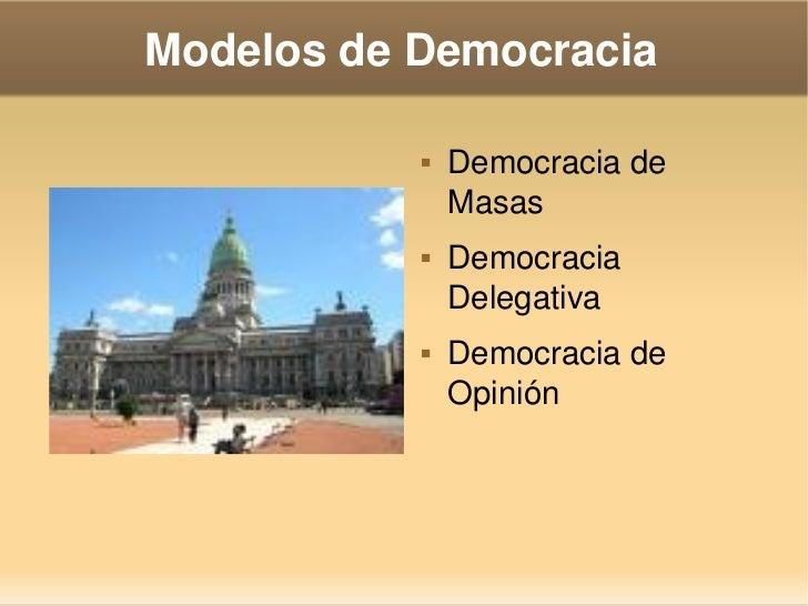 ModelosdeDemocracia                       Democraciade                       Masas                      Democracia ...