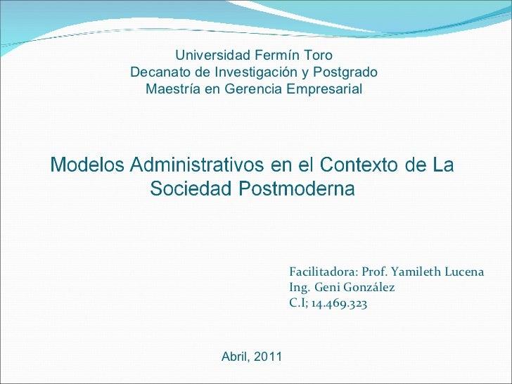 Facilitadora: Prof. Yamileth Lucena Ing. Geni González C.I; 14.469.323 Universidad Fermín Toro Decanato de Investigación y...