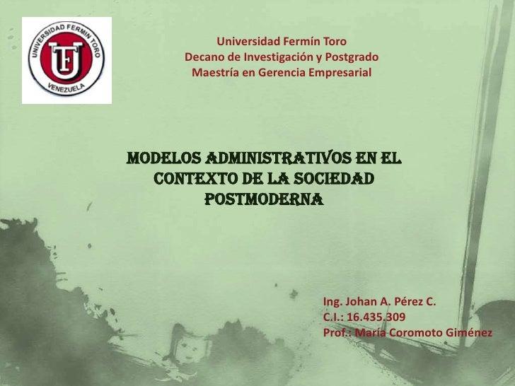 Universidad Fermín Toro      Decano de Investigación y Postgrado       Maestría en Gerencia EmpresarialModelos Administrat...