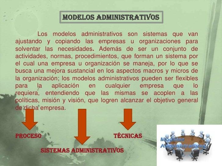Modelos administrativos en el contexto de la sociedad postmoderna Slide 3