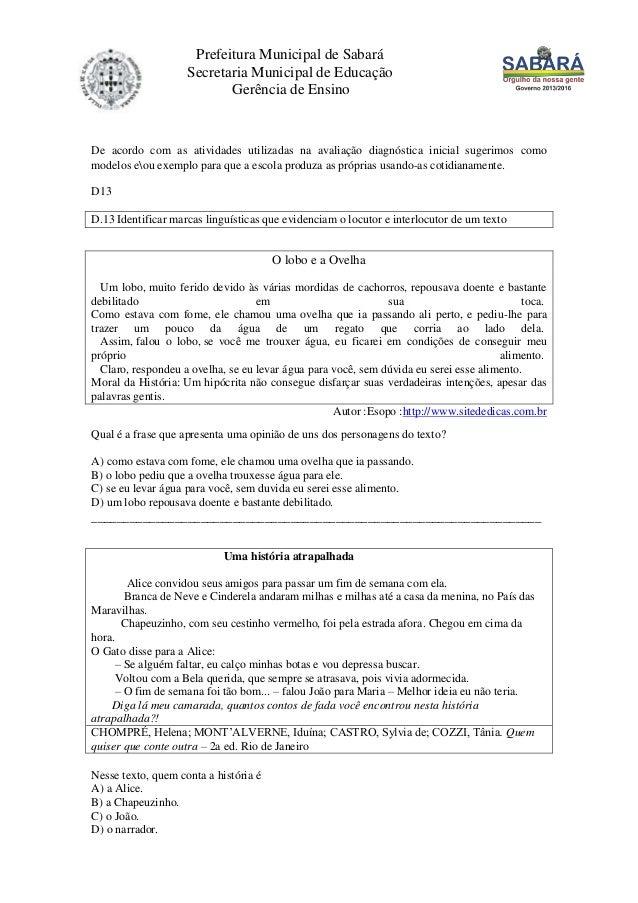 Prefeitura Municipal de SabaráSecretaria Municipal de EducaçãoGerência de EnsinoDe acordo com as atividades utilizadas na ...
