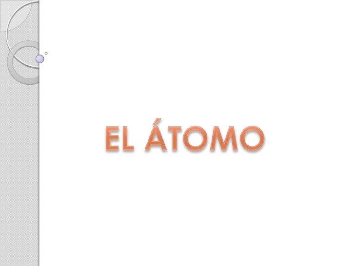 Modelos AtómicosModelo Atómico:Explicación sencilla, que proporciona una semejanzaestructural con el fenómeno que se estud...