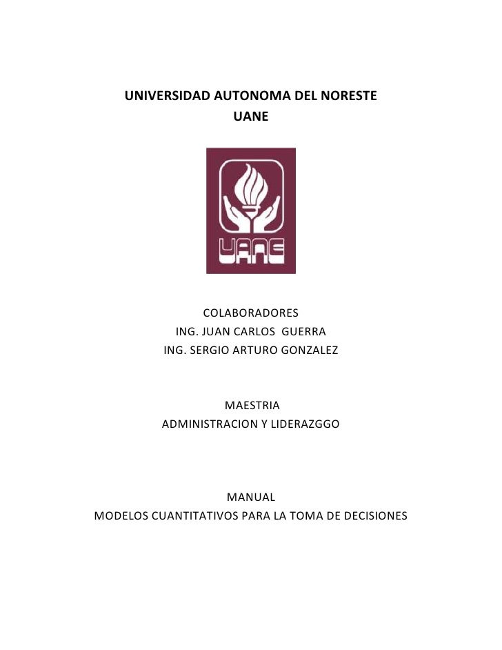 UNIVERSIDAD AUTONOMA DEL NORESTE                  UANE                 COLABORADORES            ING. JUAN CARLOS GUERRA   ...
