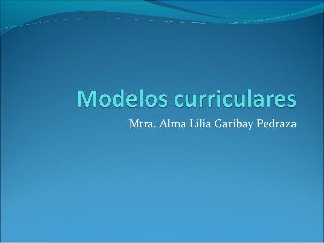 Mtra. Alma Lilia Garibay Pedraza