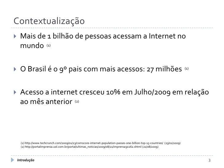 AVALIAÇÃO DE MODELOS DE ARQUITETURA DE WEB SITES DE ALTA ESCALABILIDADE Slide 3