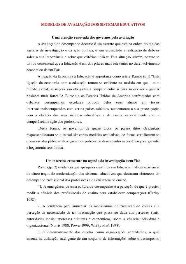 MODELOS DE AVALIAÇÃO DOS SISTEMAS EDUCATIVOS                  Uma atenção renovada dos governos pela avaliação         A a...