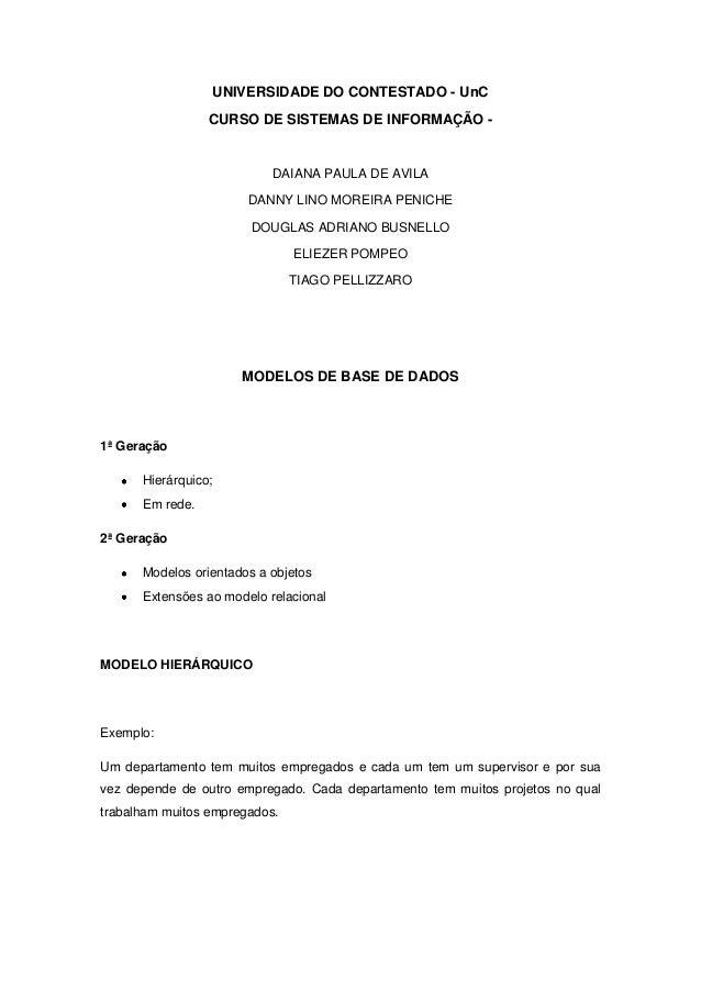 UNIVERSIDADE DO CONTESTADO - UnC                 CURSO DE SISTEMAS DE INFORMAÇÃO -                           DAIANA PAULA ...