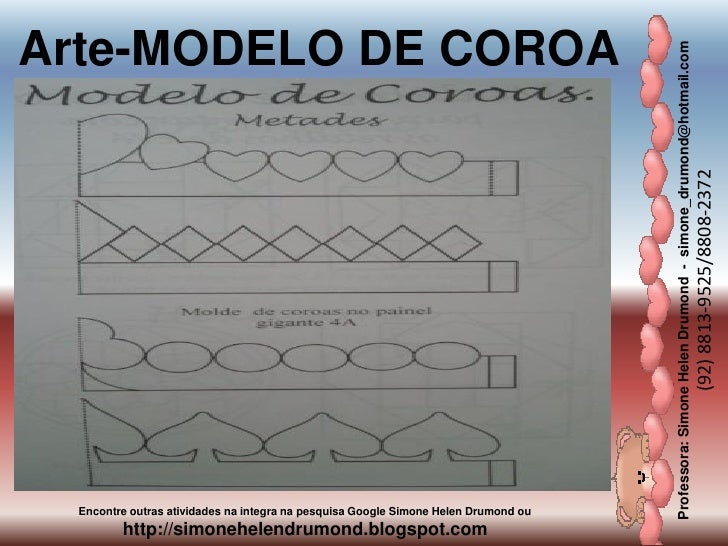Arte-MODELO DE COROA                                                                                    Professora: Simone...