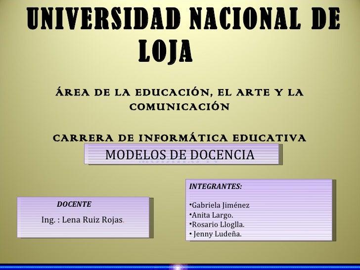UNIVERSIDAD NACIONAL DE        LOJA    ÁREA DE LA EDUCACIÓN, EL ARTE Y LA              COMUNICACIÓN    CARRERA DE INFORMÁT...