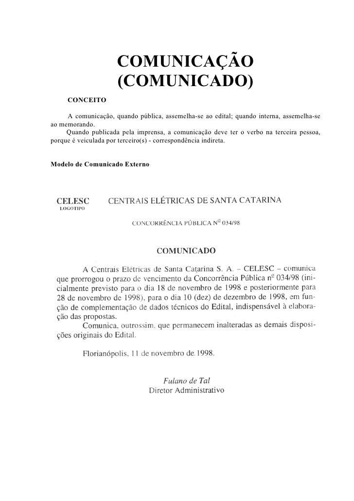 DECLARAÇÃO     CONCEITO     Declaração é um documento que se assemelha ao atestado, mas que não deve serexpedido por órgão...