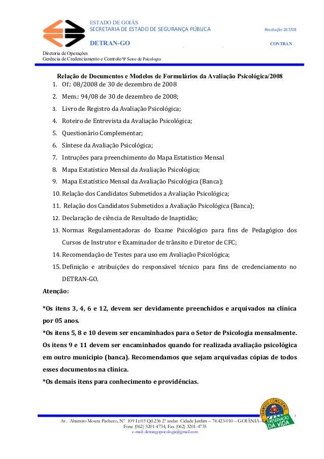 ESTADO DE GOIÁS SECRETARIA DE ESTADO DE SEGURANÇA PÚBLICA Resolução 267/08 DETRAN-GO CONTRAN DEPARTAMENTO ESTADUAL DE TRÂN...