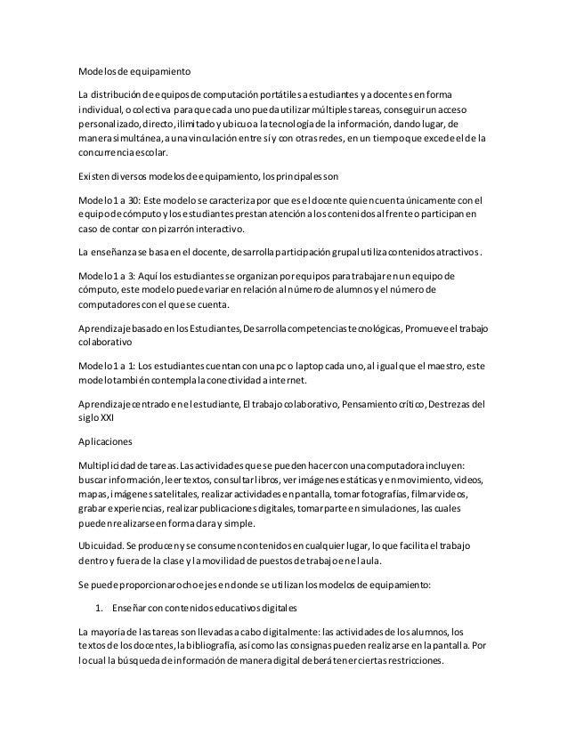 Modelosde equipamiento La distribuciónde equiposde computaciónportátilesaestudiantesyadocentesenforma individual,ocolectiv...