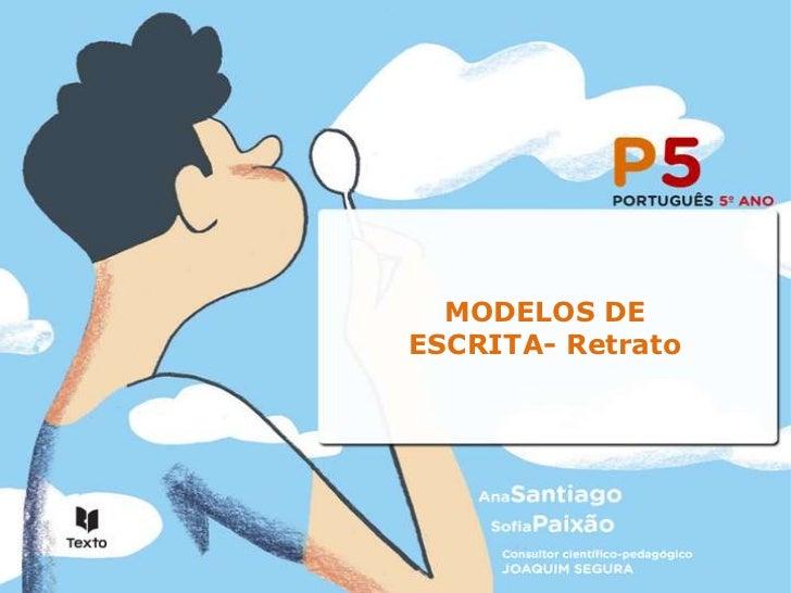 MODELOS DEESCRITA- Retrato