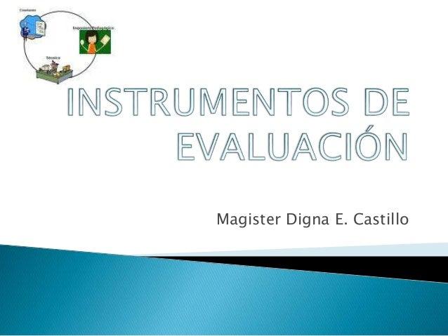 Magister Digna E. Castillo