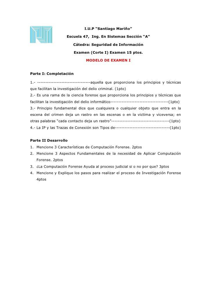 "I.U.P ""Santiago Mariño""                      Escuela 47, Ing. En Sistemas Sección ""A""                         Cátedra: Seg..."