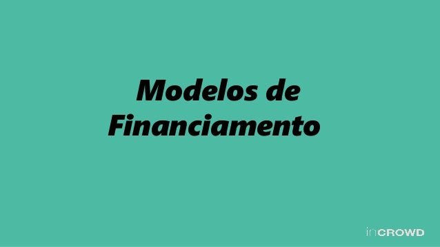 Modelos de Financiamento