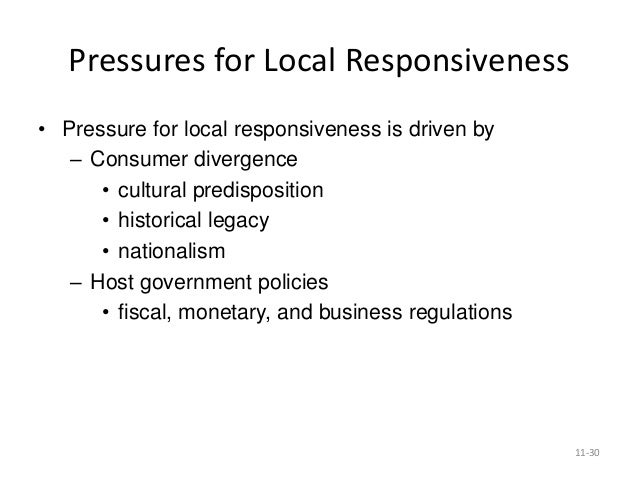 integration responsiveness grid on firm strategies The grid locates companies' business strategies on two axes: global integration and local responsiveness companies were ranked as high or low on each of the axes companies following the transnational strategy rank high in global integration and high in local responsiveness.