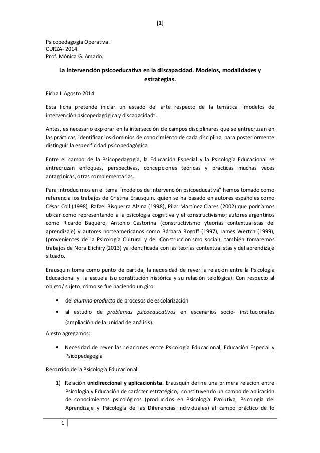 [1]  Psicopedagogía Operativa.  CURZA- 2014.  Prof. Mónica G. Amado.  La intervención psicoeducativa en la discapacidad. M...