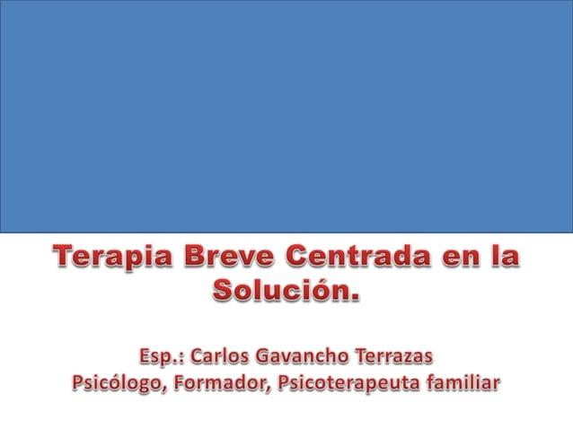 ANTECEDENTES DE LA TERAPIA BREVE CENTRADA EN LA SOLUCIÓN MILTON ERICKSON GREGORY BATESON MRI HALEY y WEAKLAND BILL O'HANLO...