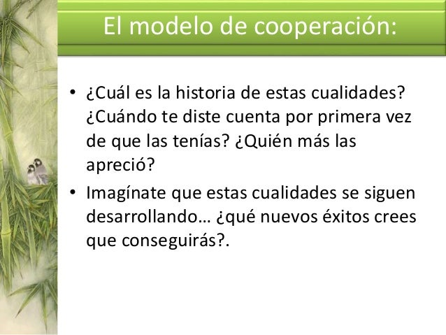 Seis preguntas útiles • DEMANDA • CAMBIO PRETRATAMIENTO • EXCEPCIONES • PREGUNTA MILAGRO • ESCALAS El modelo de cooperació...