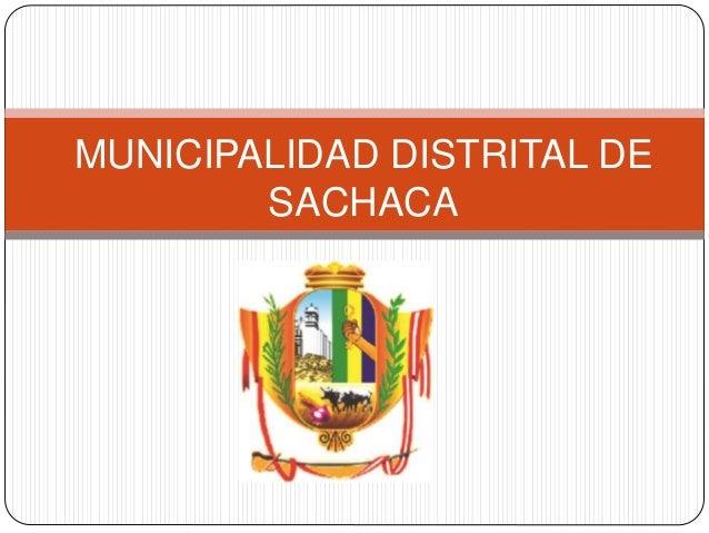 MUNICIPALIDAD DISTRITAL DE SACHACA