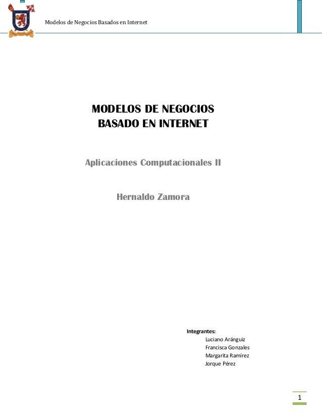 Modelos de Negocios Basados en Internet                 MODELOS DE NEGOCIOS                  BASADO EN INTERNET           ...