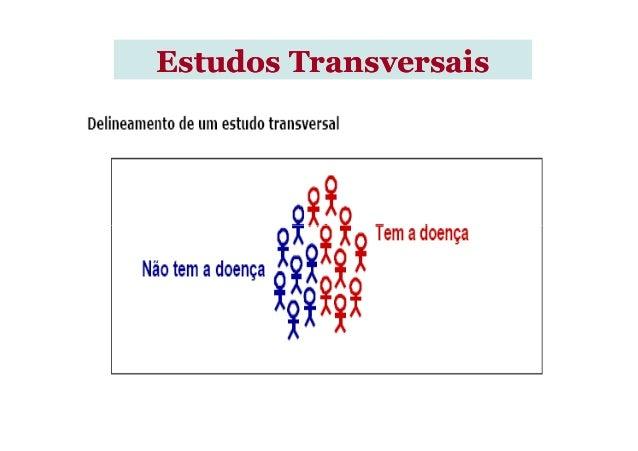 Estudos TransversaisEstudos Transversais