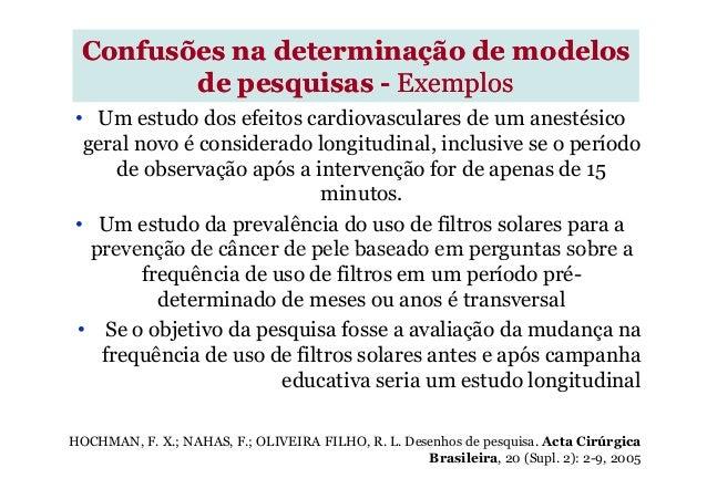 Confusões na determinação de modelosConfusões na determinação de modelos de pesquisasde pesquisas -- ExemplosExemplos • Um...