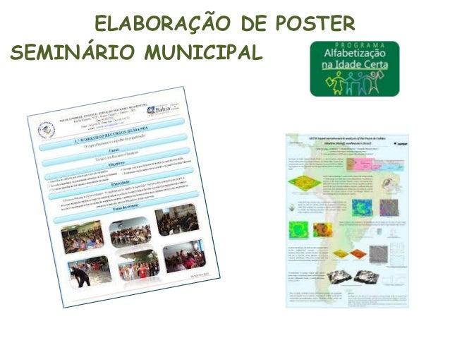 ELABORAÇÃO DE POSTER SEMINÁRIO MUNICIPAL