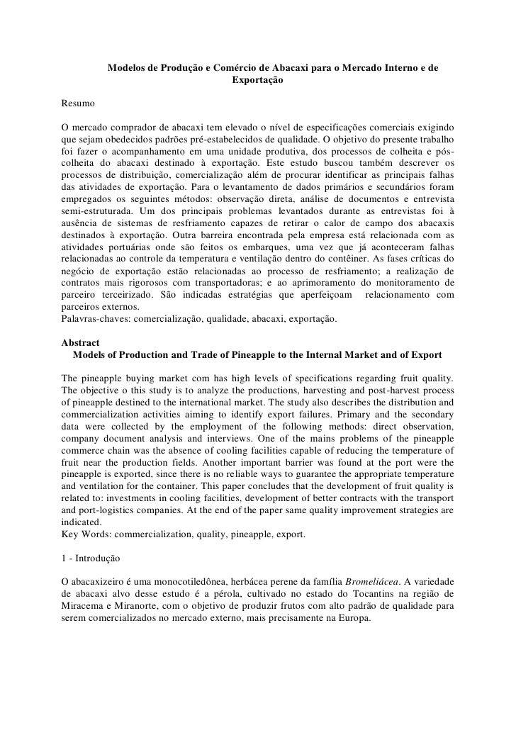 Modelos de Produção e Comércio de Abacaxi para o Mercado Interno e de                                    ExportaçãoResumoO...