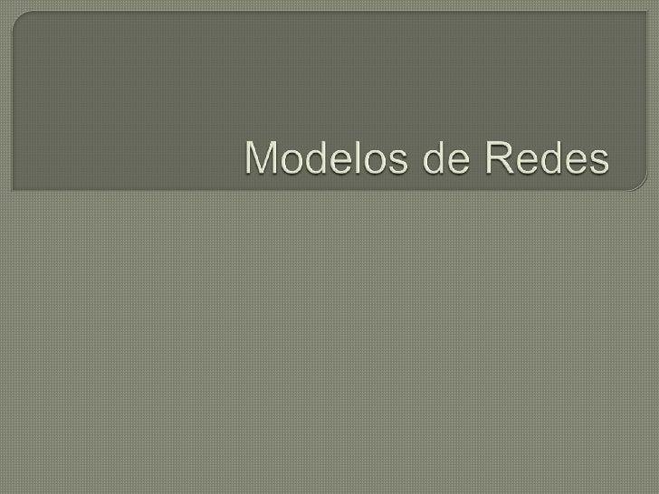 Modelos de Redes<br />
