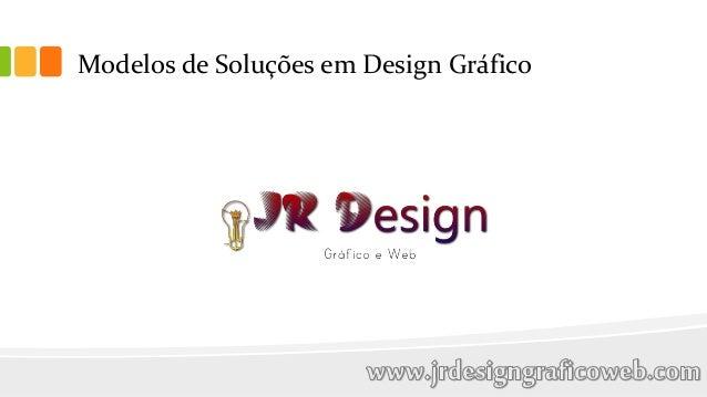 Modelos de Soluções em Design Gráfico