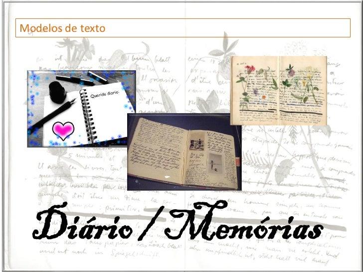 Modelos de texto  Diário / Memórias