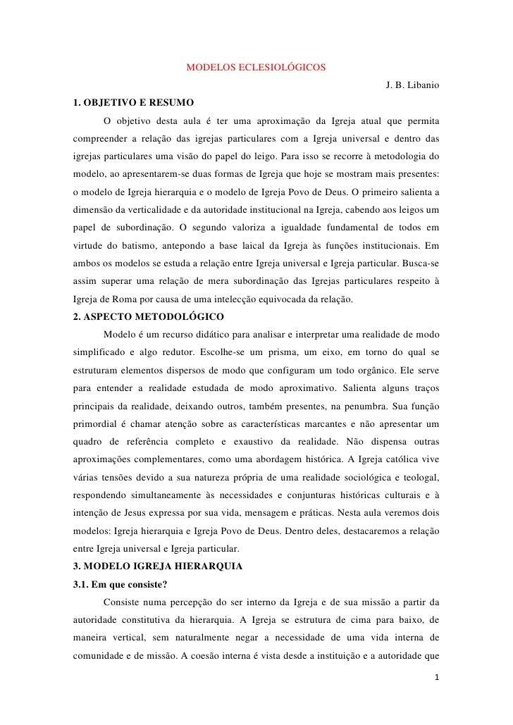 MODELOS ECLESIOLÓGICOS                                                                            J. B. Libanio1. OBJETIVO...