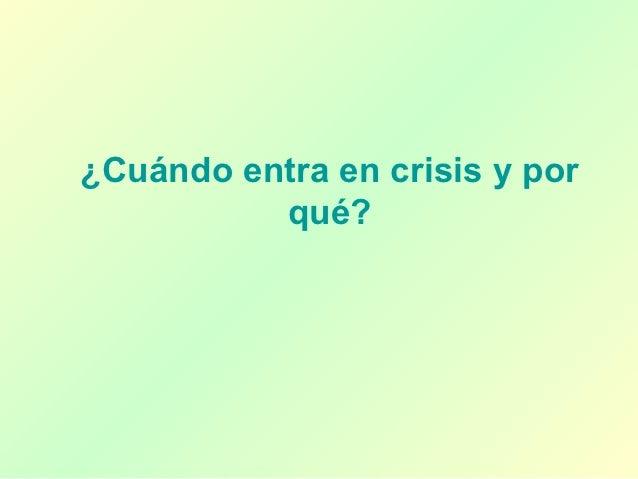 Crisis del modelo agroexportador                         Crisis generalizada,                              Demostró la    ...
