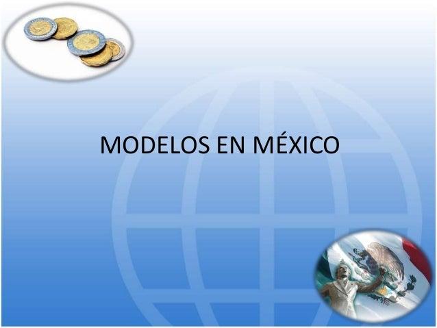 MODELOS EN MÉXICO