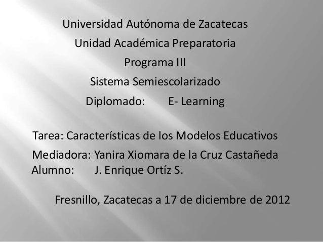 Universidad Autónoma de Zacatecas        Unidad Académica Preparatoria                 Programa III           Sistema Semi...