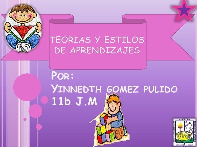 POR: YINNEDTH GOMEZ PULIDO 11b J.M