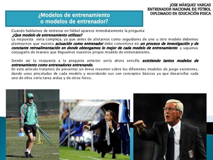 ¿Modelos de entrenamiento                o modelos de entrenador?Cuando hablamos de entrenar en fútbol aparece inmediatame...