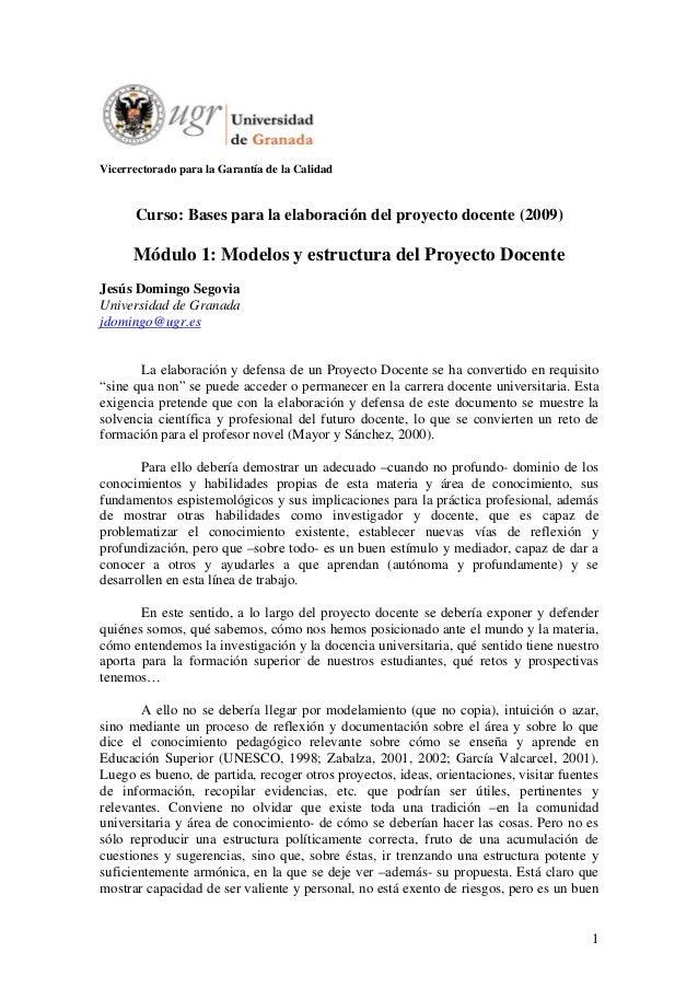1Vicerrectorado para la Garantía de la CalidadCurso: Bases para la elaboración del proyecto docente (2009)Módulo 1: Modelo...